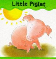 Cover of: Little Piglet (Board Books - Smee)