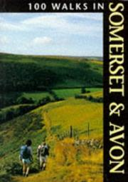 Cover of: One Hundred Walks in Somerset and Avon (100 Walks)