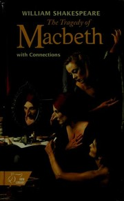 Cover of: The tragedy of Macbeth | William Shakespeare