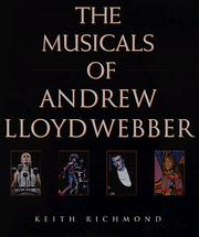 Cover of: The Musicals of Andrew Lloyd Webber