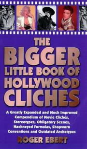 Cover of: The Bigger Little Book of Hollywood Cliches