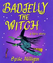 Cover of: Badjelly the witch: a fairy story