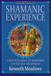 Cover of: Shamanic experience | Kenneth Meadows