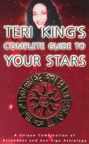 Cover of: Teri King's Complete guide to your stars