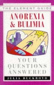 Cover of: Anorexia & bulimia | Julia Buckroyd