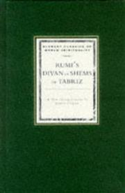 Cover of: Rumi's Divan of Shems of Tabriz: selected odes