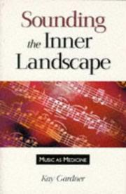 Sounding the inner landscape by K. Gardner