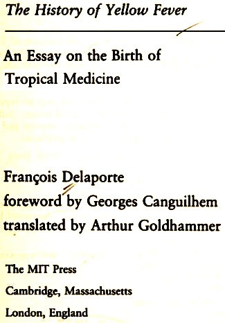 The history of yellow fever by François Delaporte