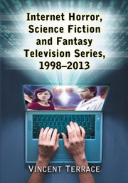 Cover of: Internet Horror, Science Fiction and Fantasy Television Series, 1998-2013