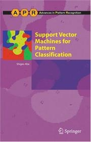 Cover of: Support Vector Machines for Pattern Classification (Advances in Pattern Recognition) | Shigeo Abe
