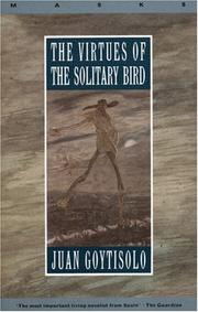 Cover of: The virtues of the solitary bird | Goytisolo, Juan.
