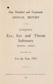 Cover of: Annual report of the Liverpool Eye and Ear Infirmary | Liverpool Eye and Ear Infirmary (Liverpool, England)