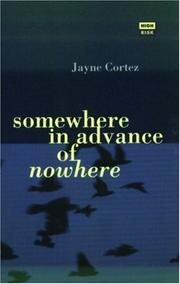 Cover of: Somewhere in Advance of Nowhere (High Risk Books)