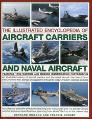 Cover of: The Illustrated Encyclopedia of Aircraft Carriers and Naval Aircraft