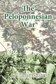 Cover of: The history of the Peloponnesian war | Thucydides
