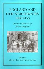 Cover of: England and her neighbours, 1066-1453 by
