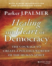 Cover of: Healing the Heart of Democracy
