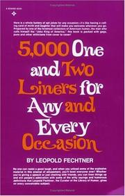 Cover of: Five Thousand One and Two-Liners for Any and Every Occasion | Leopold Fechtner