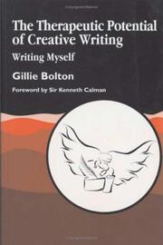Cover of: The therapeutic potential of creative writing