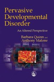 Cover of: Pervasive Developmental Disorder an Altered Perspective | Barbara Quinn