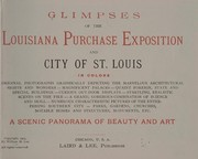 Cover of: Glimpses of the Louisiana purchase exposition and city of St. Louis in colors ... |