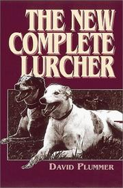 Cover of: The New Complete Lurcher | D. Brian Plummer