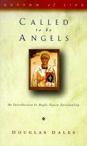 Called to be angels by Douglas Dales