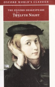 Cover of: Twelfth night, or, What you will | William Shakespeare