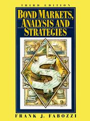 Cover of: Bond markets, analysis and strategies | Frank J. Fabozzi