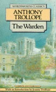 Cover of: The Warden (Wordsworth Classics) | Anthony Trollope