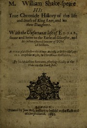 Cover of: M. William Shake-speare, his True chronicle history of the life and death of King Lear  and his three daughters | William Shakespeare