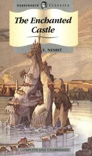 Cover of: The Enchanted Castle (Wordsworth Collection Children's Library) (Wordsworth Collection Children's Library)