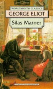 an analysis of the novel silas marner by george eliot Dive deep into george eliot's silas marner with extended analysis,  at the  beginning of the novel, marner is victimized here, falsely accused by william  dane,.