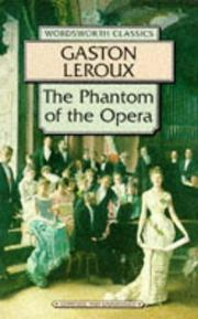Cover of: Phantom of the Opera (Wordsworth Collection) (Wordsworth Collection)