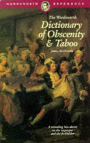 Cover of: Dictionary of Obscenity, Taboo & Euphemism (Wordsworth Reference) | J. MacDonald