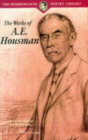 Cover of: The works of A.E. Housman: with an introduction and bibliography.