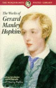 Cover of: The Works of Gerard Manley Hopkins