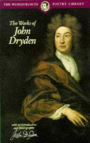 Cover of: The Works of John Dryden | John Dryden