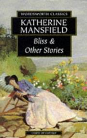 Cover of: Bliss & Other Stories (Wordsworth Collection) (Wordsworth Collection) | Katherine Mansfield