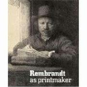 Cover of: Rembrandt as Printmaker | Roger Malbert