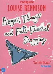 Cover of: Angus, Thongs and Full-frontal Snogging (Confessions of Georgia Nicolsn)