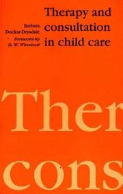 Cover of: Therapy and Consultation in Child Care