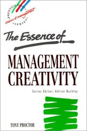 Cover of: essence of management creativity | Tony Proctor
