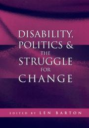Cover of: Disability, Politics and the Struggle for Change