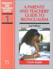 A parents' and teachers' guide to bilingualism by Baker, Colin