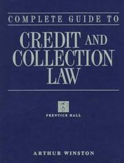 Cover of: Complete guide to credit and collection law