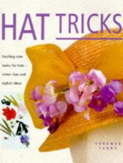 Cover of: Hat Tricks Secrets of the Millnery Trade