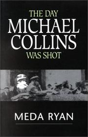 Cover of: day Michael Collins was shot | Meda Ryan