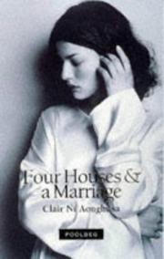 Cover of: Four houses & a marriage