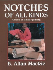 Cover of: Notches of all kinds | B. Allan Mackie